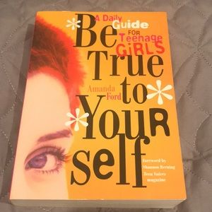 Other - Be True To Yourself by Amanda Ford
